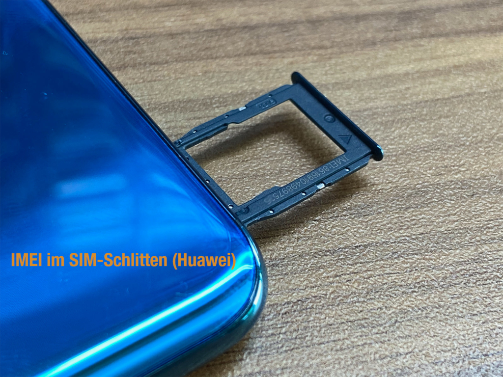 IMEI im Huawei SIM-Schlitten